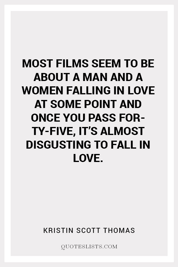 True Love Quote : Most films seem to be about a man and a