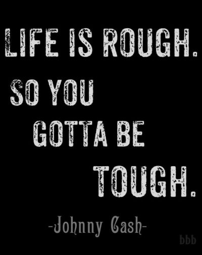 Collection 75 Being Tough Quotes Sayings To Motivate You