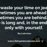 Best Don't Waste Your Time Quotes 3 image