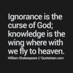 Knowledge And Ignorance Quotes